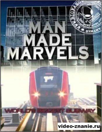 Величайшее метро в мире. Рукотворные чудеса Китая  (2011)